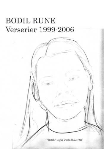 Verserier 1999-2006 - Bodil Rune - Bog