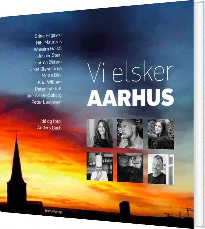 Vi Elsker Aarhus - Anders Bach - Bog