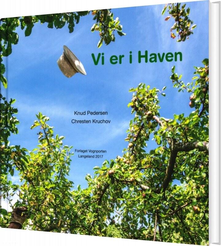 Vi Er I Haven - Knud Pedersen - Bog