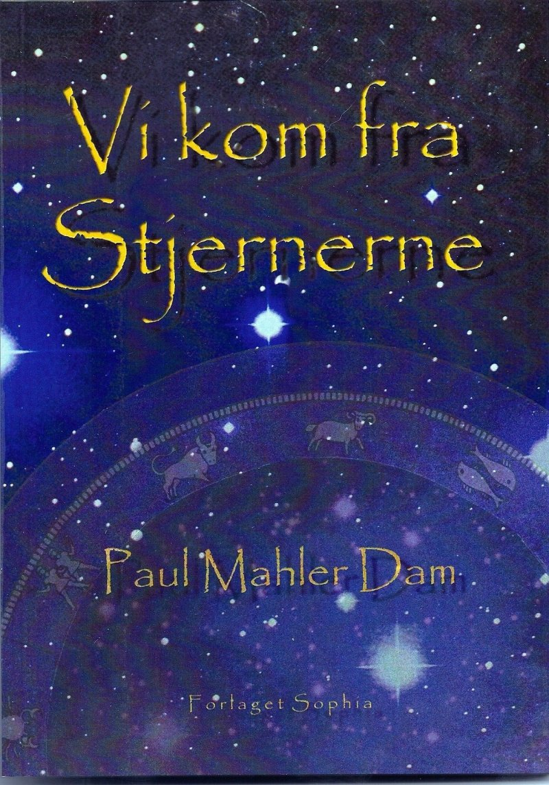 Image of   Vi Kom Fra Stjernerne - Paul Mahler Dam - Bog