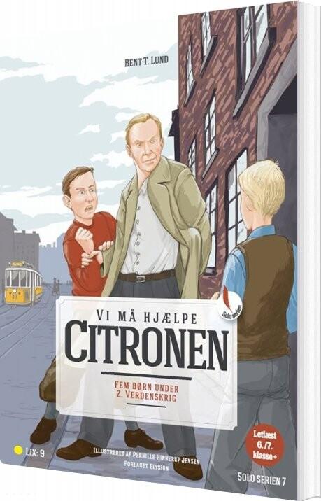 Image of   Vi Må Hjælpe Citronen! - Bent T. Lund - Bog