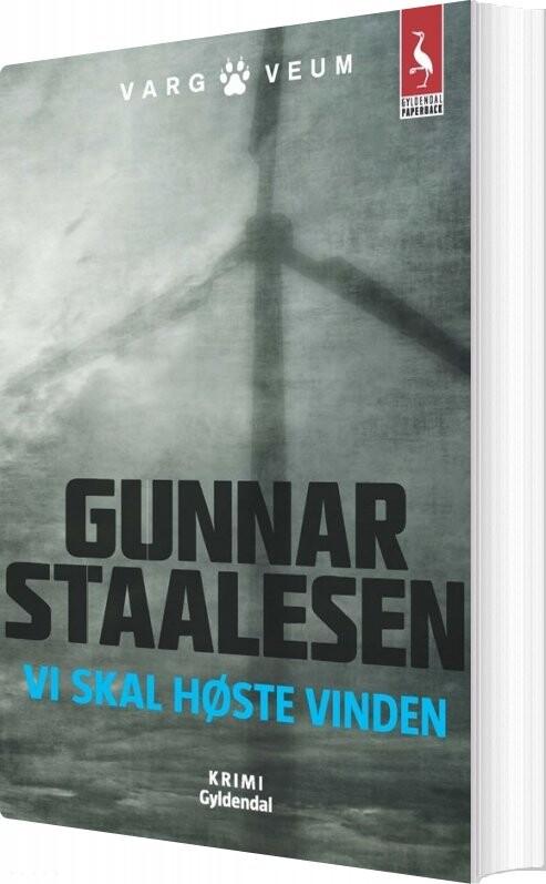 Billede af Vi Skal Høste Vinden - Gunnar Staalesen - Bog