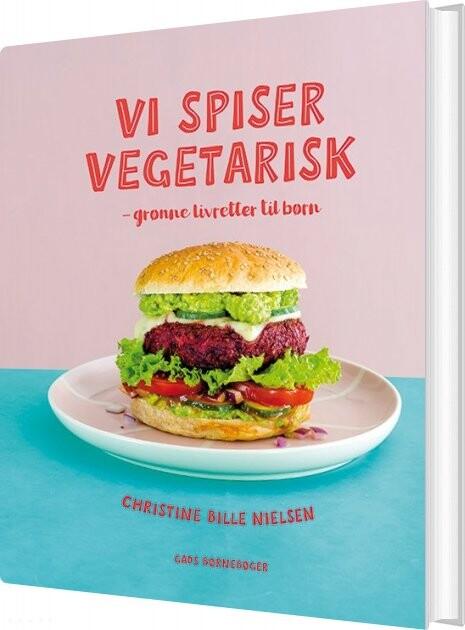 Vi Spiser Vegetarisk - Christine Bille Nielsen - Bog