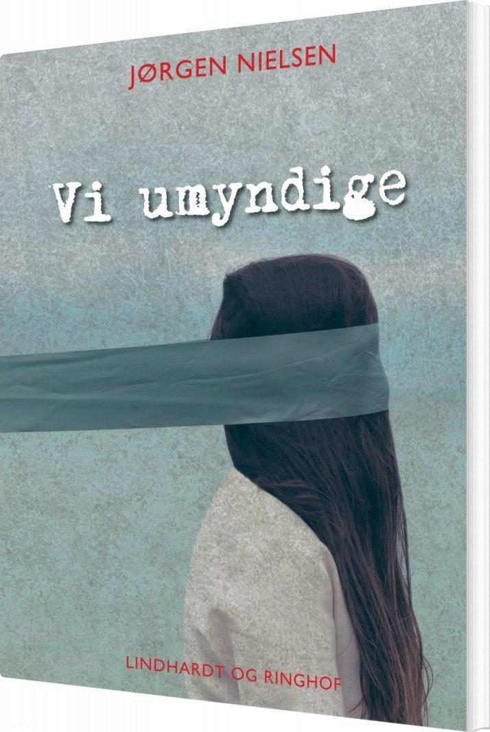 Vi Umyndige - Jørgen Nielsen - Bog