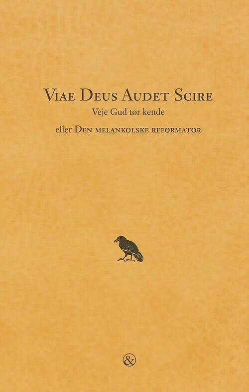 Viae Deus Audet Scire - Veje Gud Tør Kende - Oscar K - Bog