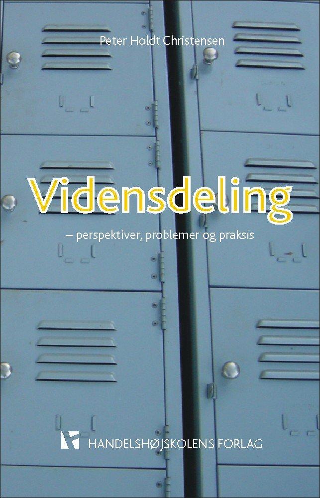 Image of   Vidensdeling - Perspektiver, Problemer Og Praksis - Christensen P - Bog