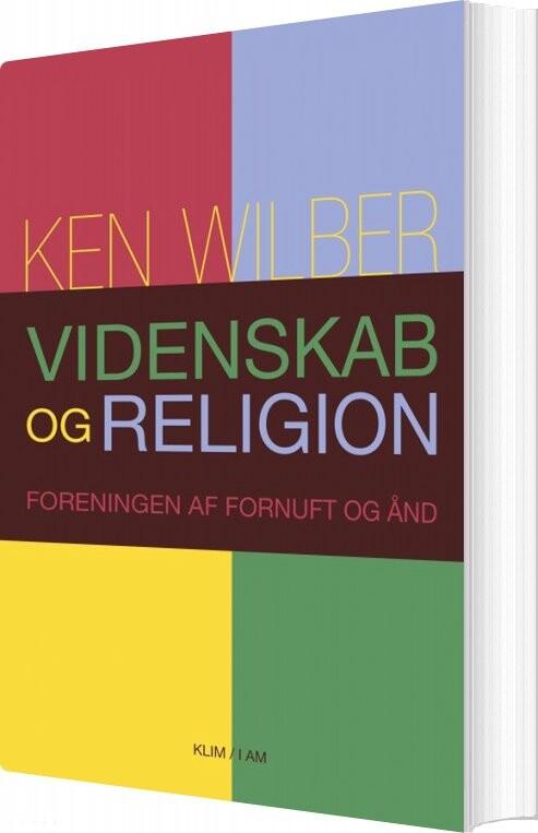 Videnskab Og Religion - Ken Wilber - Bog