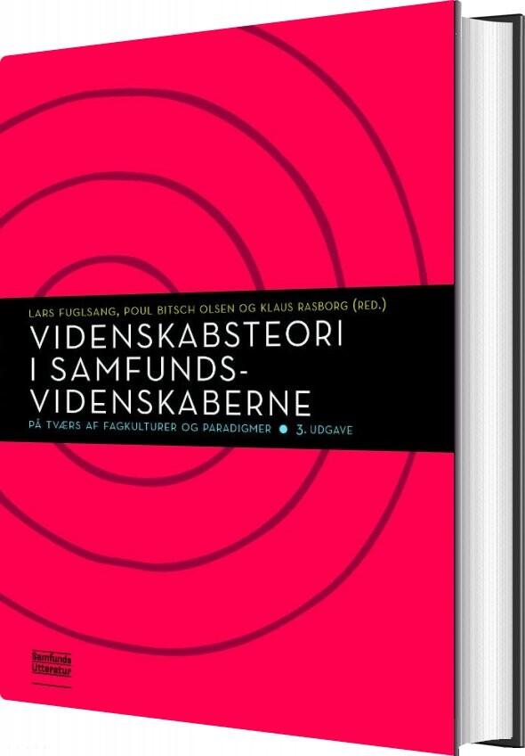 Image of   Videnskabsteori I Samfundsvidenskaberne - Lars Fuglsang - Bog