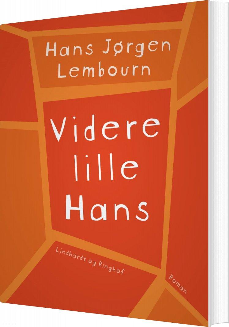 Image of   Videre Lille Hans - Hans Jørgen Lembourn - Bog