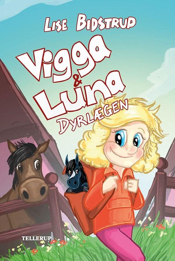 Image of   Vigga & Luna #1: Dyrlægen - Lise Bidstrup - Bog