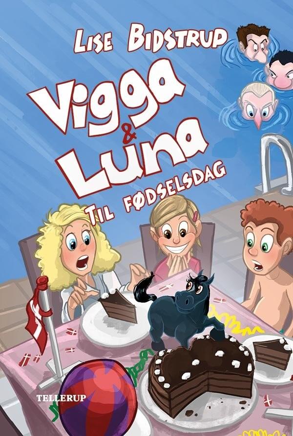 Image of   Vigga & Luna #5: Til Fødselsdag - Lise Bidstrup - Bog