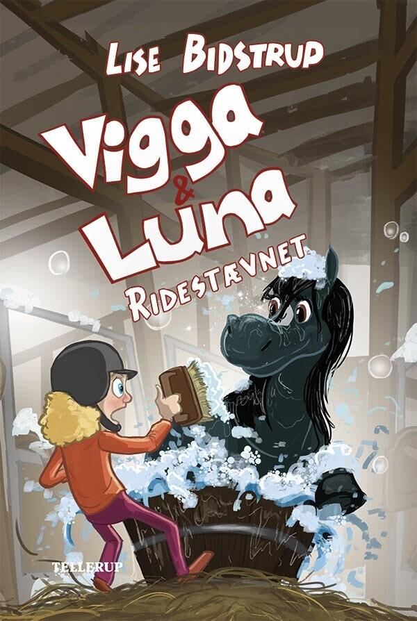 Billede af Vigga & Luna #6: Ridestævnet - Lise Bidstrup - Bog