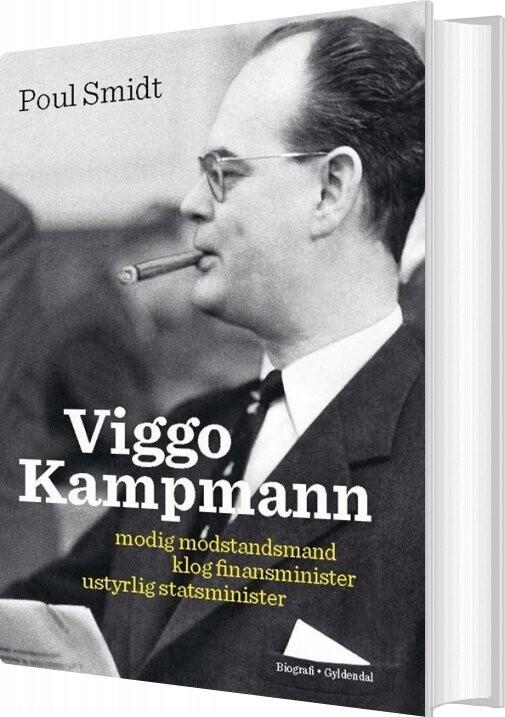 Image of   Viggo Kampmann Biografi - Poul Smidt - Bog