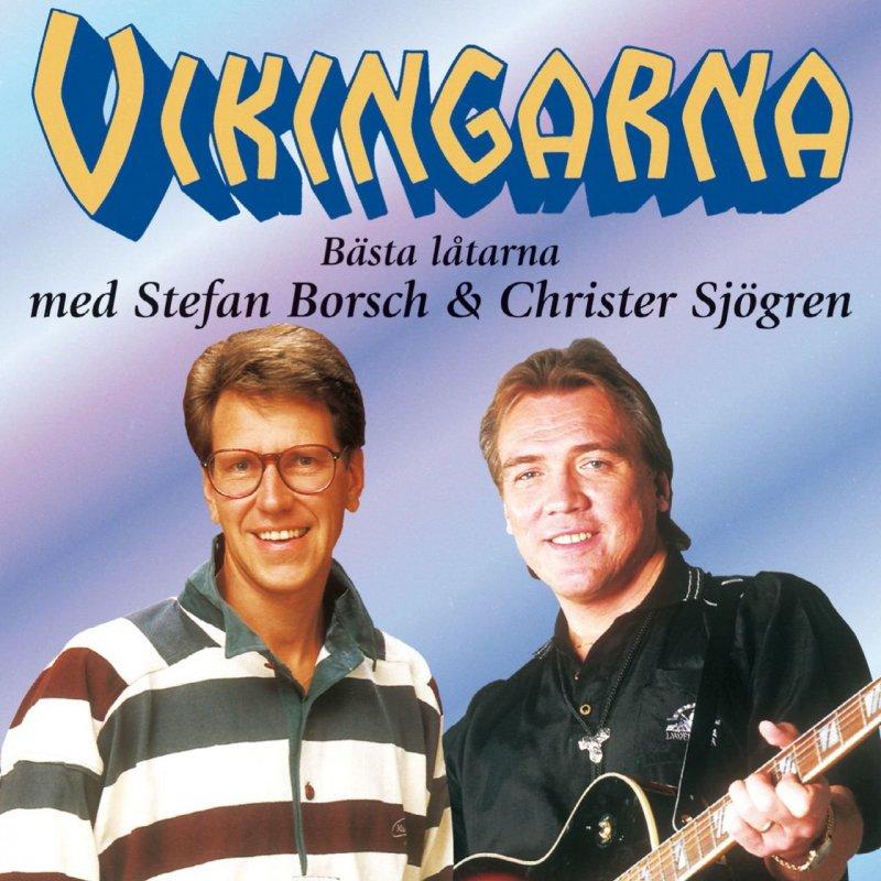 Vikingarna - Bästa Låtarna Med Stefan Borsch Och Chris Sjögren - CD