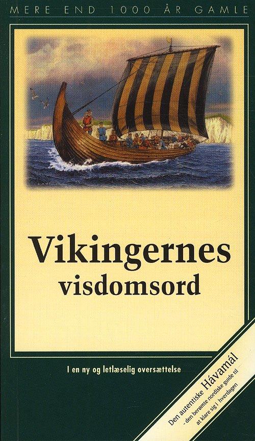 Vikingernes Visdomsord - Dansk - Bog