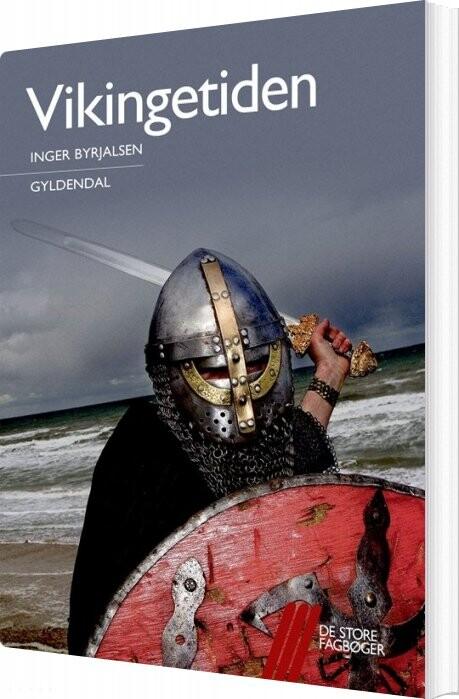 Image of   Vikingetiden - Inger Byrjalsen - Bog