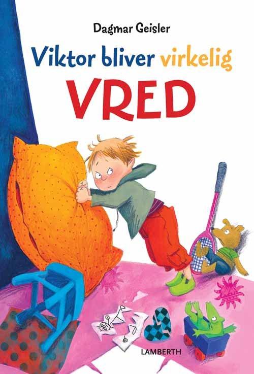 Image of   Viktor Bliver Virkelig Vred - Dagmar Geisler - Bog