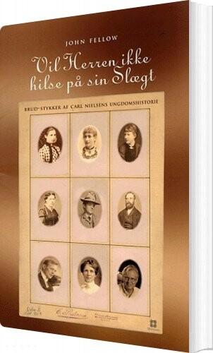 Image of   Vil Herren Ikke Hilse På Sin Slægt - John Fellow - Bog