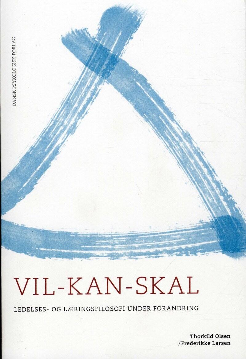 Image of   Vil - Kan - Skal - Thorkild Olsen - Bog