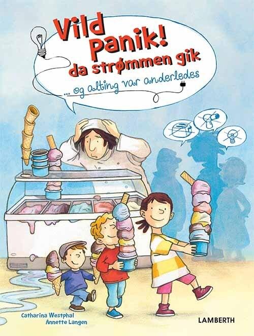 Image of   Vild Panik! Da Strømmen Gik - Anette Langen - Bog