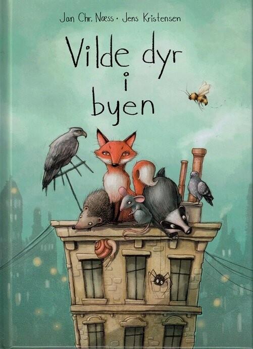 Billede af Vilde Dyr I Byen - Jan Chr. Næss - Bog