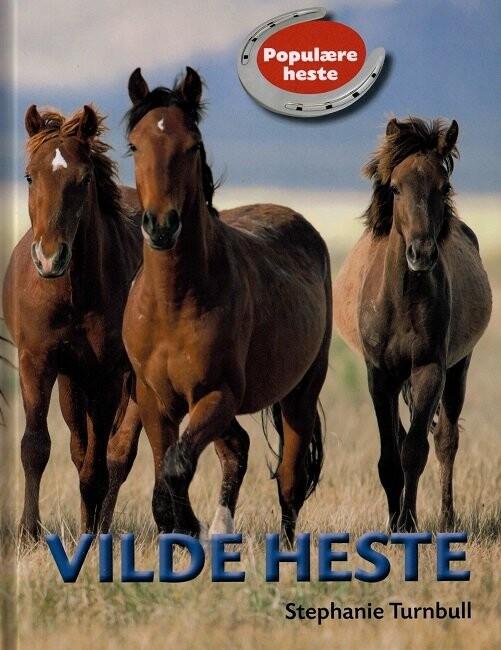 Populære Heste - Vilde Heste - Stephanie Turnbull - Bog