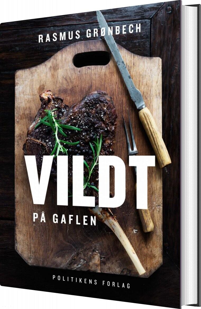 Vildt På Gaflen - Rasmus Grønbech - Bog