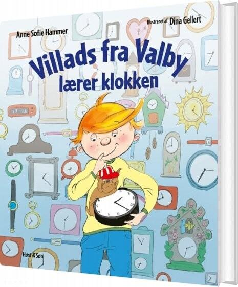 Image of   Villads Fra Valby Lærer Klokken - Anne Sofie Hammer - Bog