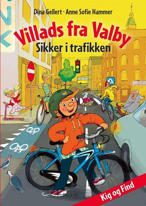 Villads Fra Valby Sikker I Trafikken - Anne Sofie Hammer - Bog