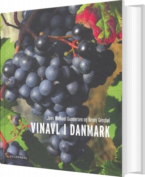 Vinavl I Danmark - Jens Michael Gundersen - Bog