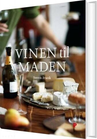 Vinen Til Maden - Søren Frank - Bog