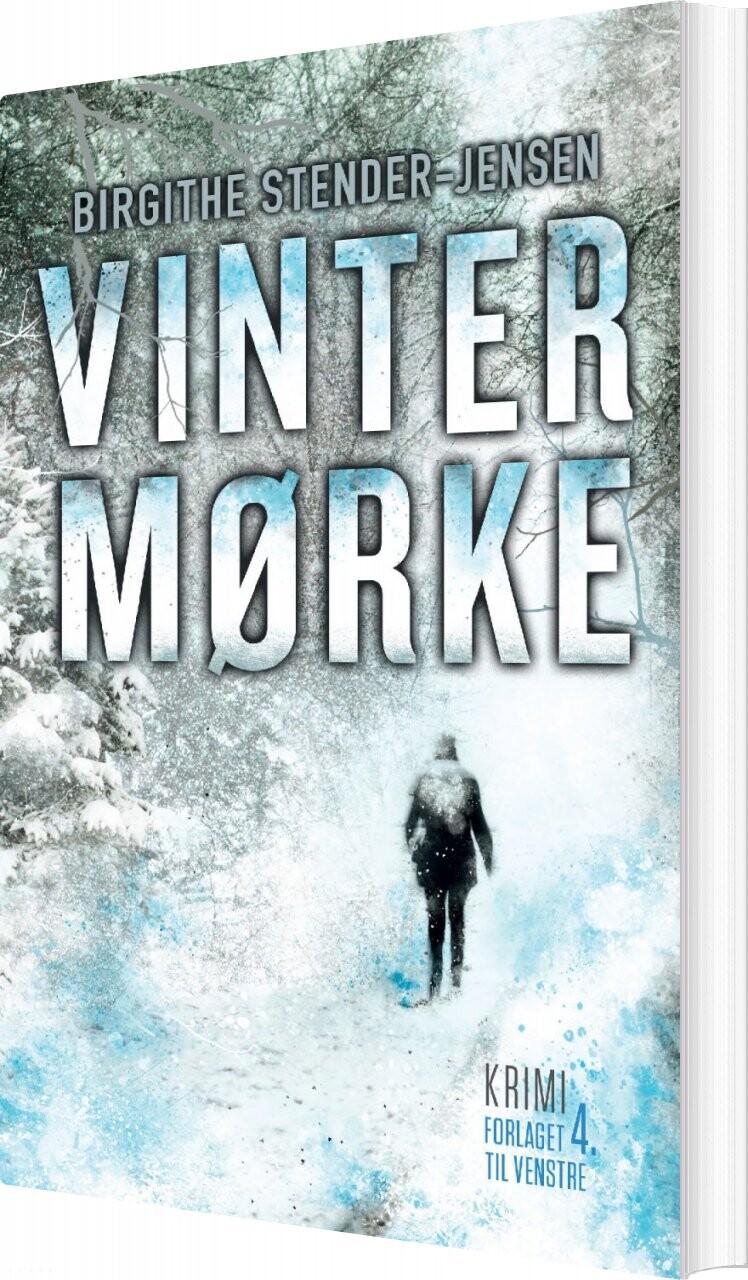 Vintermørke - Birgithe Stender-jensen - Bog