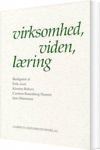 Image of   Virksomhed, Viden, Læring - Bog