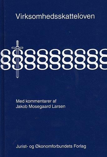 Image of   Virksomhedsskatteloven Med Kommentarer - Larsen J - Bog
