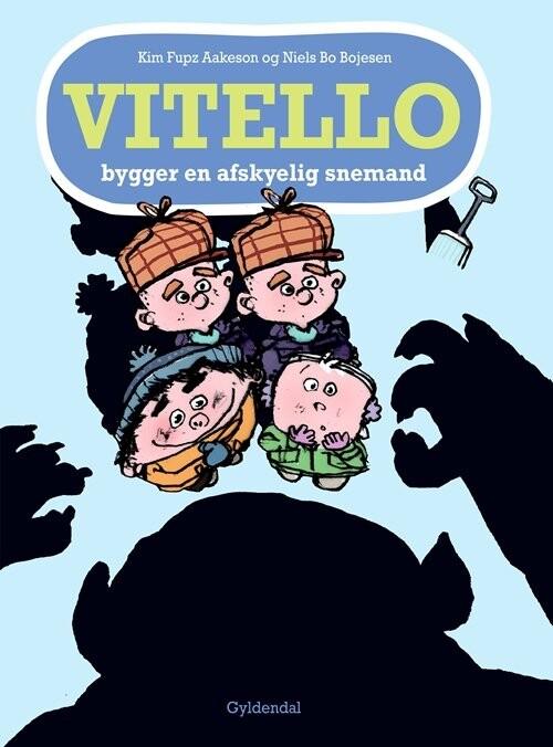 Vitello Bygger En Afskyelig Snemand - Kim Fupz Aakeson - Bog