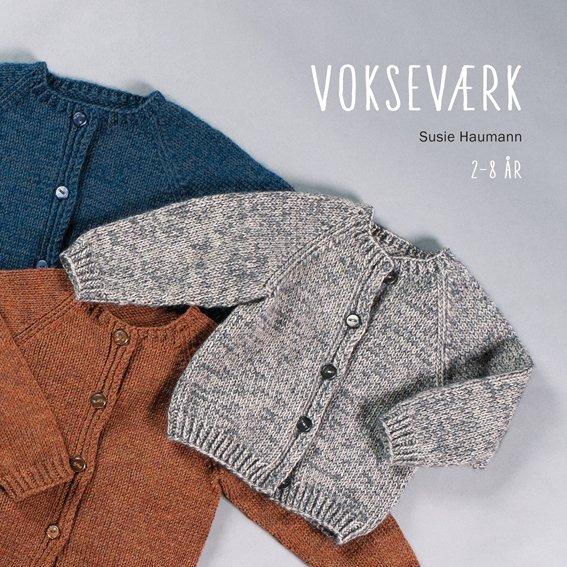 Image of   Vokseværk - Susie Haumann - Bog