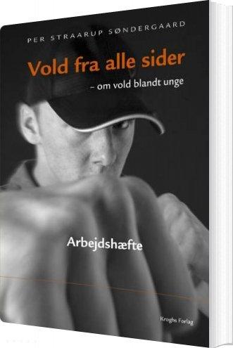 Vold Fra Alle Sider - Per Straarup Søndergaard - Bog