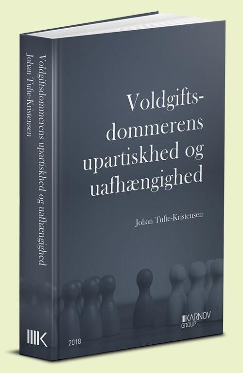 Voldgiftsdommerens Upartiskhed Og Uafhængighed - Johan Tufte-kristensen - Bog