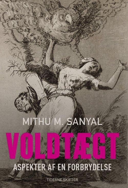 Image of   Voldtægt - Mithu M. Sanyal - Bog