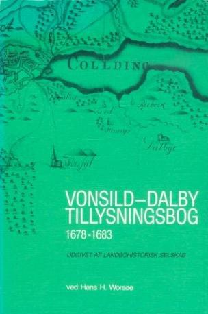Vonsild-dalby Tillysningsbog 1678-1683 - Hans H. Worsøe - Bog