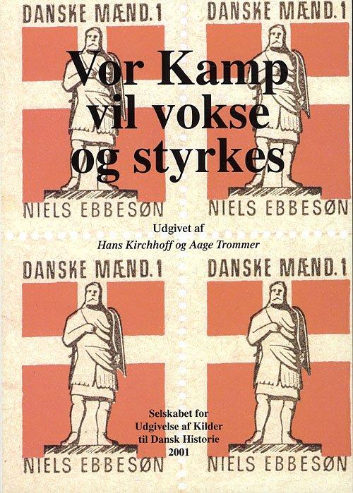 """Image of   """"vor Kamp Vil Vokse Og Styrkes"""" - Aage Trommer - Bog"""