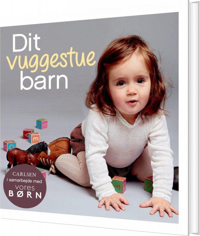 Image of   Vores Børn: Dit Vuggestuebarn - Bog