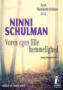 Image of   Vores Egen Lille Hemmelighed - Ninni Schulman - Cd Lydbog