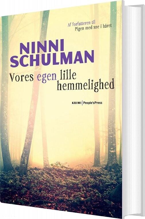 Vores Egen Lille Hemmelighed - Ninni Schulman - Bog