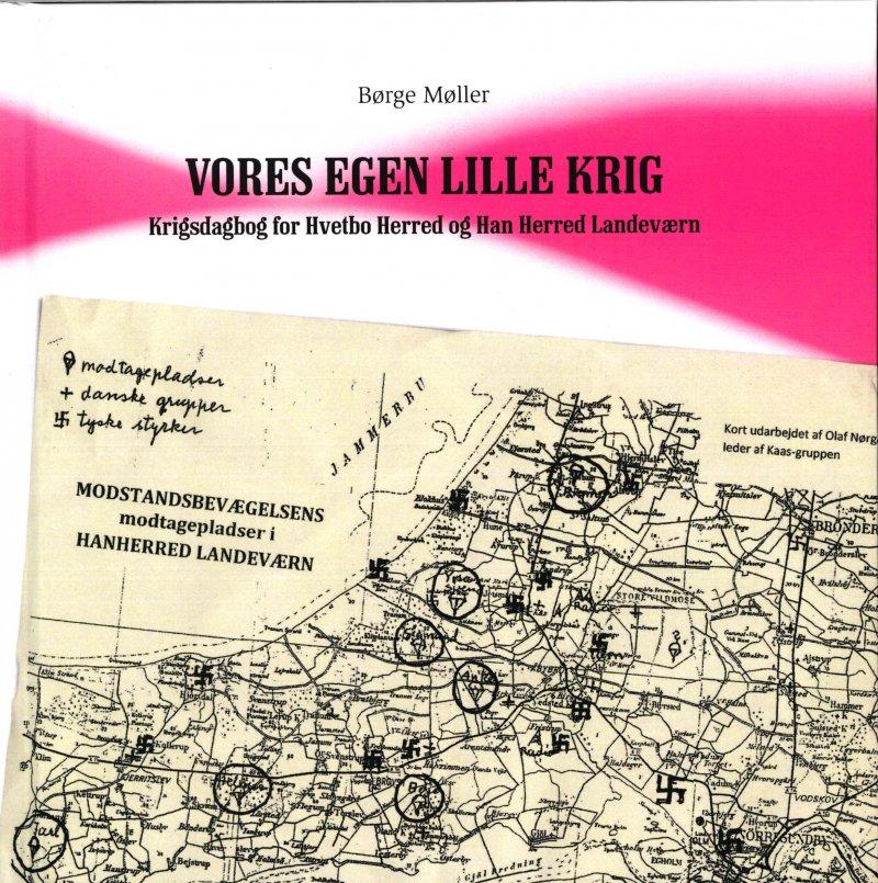 Vores Egen Lille Krig - Børge Møller - Bog