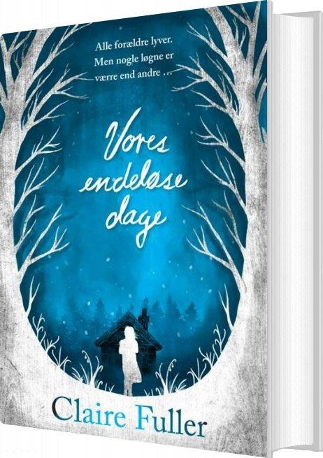 Vores Endeløse Dage - Claire Fuller - Bog