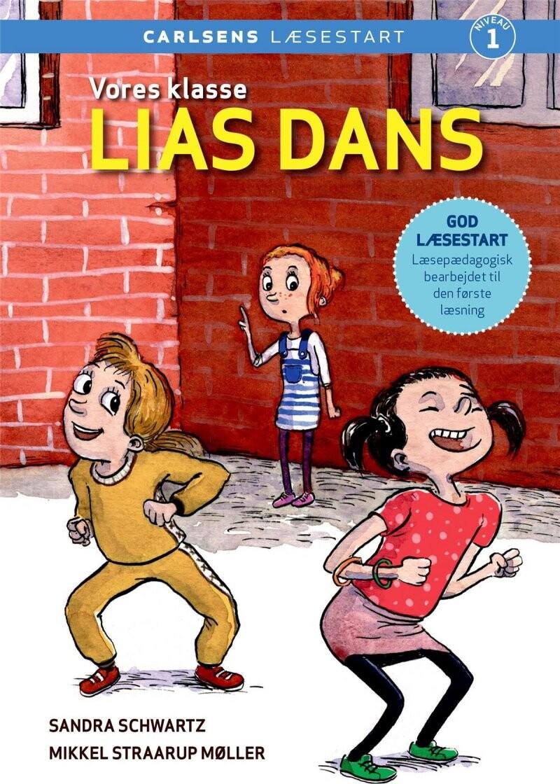 Vores Klasse: Lias Dans - Sandra Schwartz - Bog