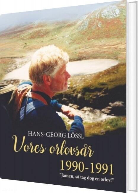 Vores Orlovsår 1990-1991 - Hans-georg Lössl - Bog