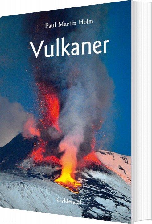 Billede af Vulkaner - Paul Martin Holm - Bog