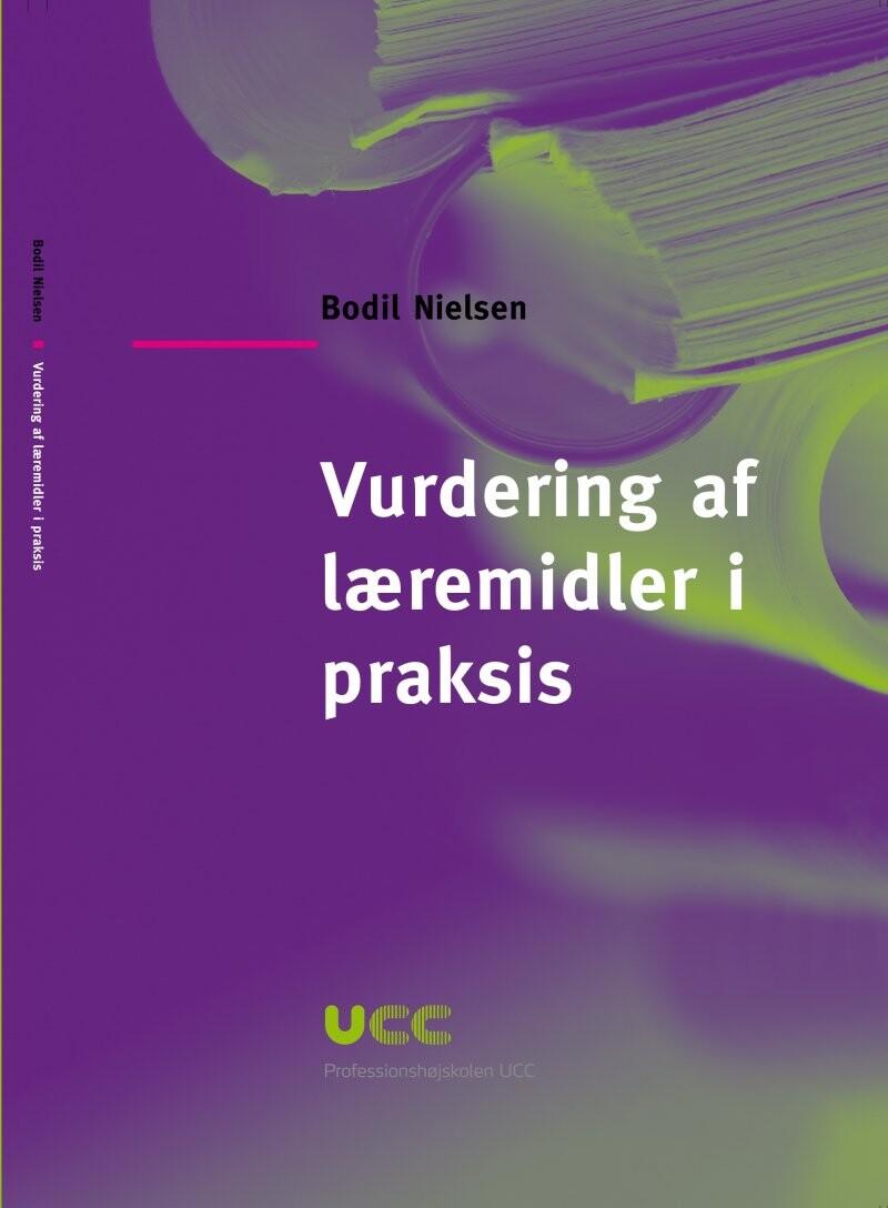 Image of   Vurdering Af Læremidler I Praksis - Bodil Nielsen - Bog